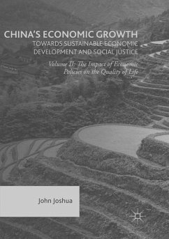 China's Economic Growth: Towards Sustainable Economic Development and Social Justice - Joshua, John