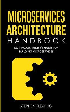 Microservices Architecture Handbook - Fleming, Stephen