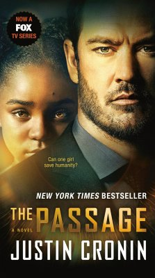 The Passage (TV Tie-In Edition): A Novel (Book One of the Passage Trilogy) - Cronin, Justin