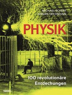 Physik (eBook, PDF) - Eckert, Michael; Teichmann, Jürgen