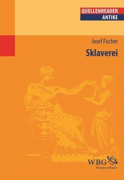 Sklaverei (eBook, ePUB) - Fischer, Josef