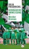 Gebrauchsanweisung für Werder Bremen (eBook, ePUB)