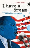 I have a dream (eBook, ePUB)