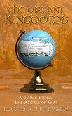 The Distant Kingdoms Volume Three: The Angels of War (eBook, ePUB)