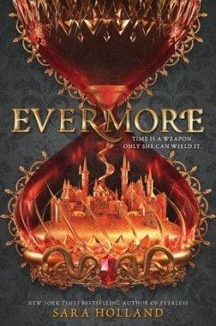 Everless 2: Evermore - Holland, Sara