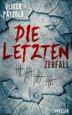 Die Letzten: Zerfall (eBook, ePUB)