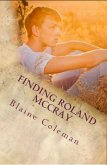 Finding Roland McCray (The Adventures of Roland McCray) (eBook, ePUB)