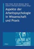 Aspekte der Arbeitspsychologie in Wissenschaft und Praxis (eBook, PDF)