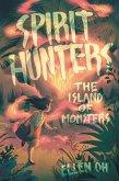 Spirit Hunters #2: The Island of Monsters (eBook, ePUB)