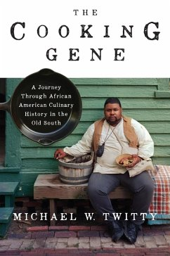 The Cooking Gene (eBook, ePUB) - Twitty, Michael W.
