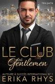 Le Club des gentlemen, 1ère partie (La série Le Club des gentlemen, #1) (eBook, ePUB)