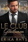 Le Club des gentlemen, 2ème partie (La série Le Club des gentlemen, #2) (eBook, ePUB)