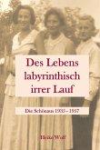 Des Lebens labyrinthisch irrer Lauf (eBook, ePUB)