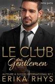 Le Club des gentlemen, 3ème partie (La série Le Club des gentlemen, #3) (eBook, ePUB)
