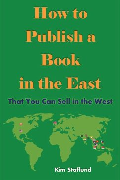 How to Publish a Book in the East That You Can ...