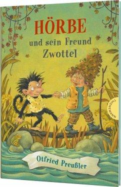 Hörbe und sein Freund Zwottel / Hörbe Bd.2 - Preußler, Otfried