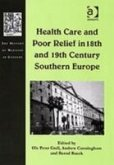 Health Care and Poor Relief in 18th and 19th Century Southern Europe