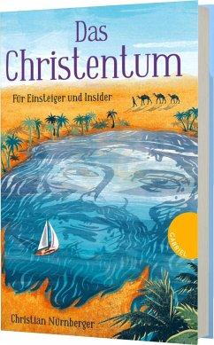 Das Christentum - Nürnberger, Christian