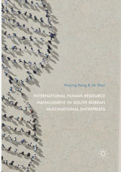 International Human Resource Management in South Korean Multinational Enterprises - Kang, Haiying; Shen, Jie