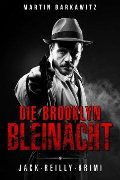 Die Brooklyn Bleinacht (eBook, ePUB)