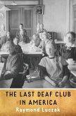The Last Deaf Club in America