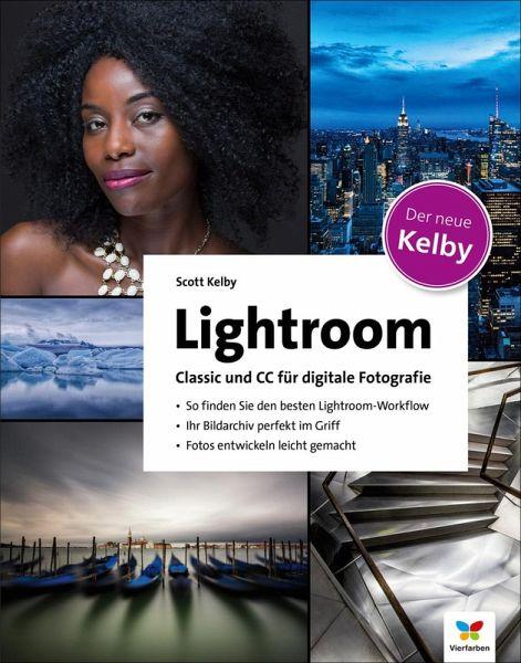 Lightroom Classic Und Cc Für Digitale Fotografie Ebook Pdf Von