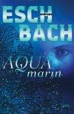 Aquamarin / Saha Bd.1 (Mängelexemplar)