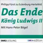 Das Ende König Ludwigs II (MP3-Download)