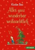 Alles ganz wunderbar weihnachtlich (Mängelexemplar)