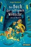 Der 13. Wunsch / Das Buch der seltsamen Wünsche Bd.2 (Mängelexemplar)