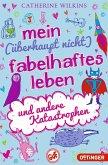 Mein (überhaupt nicht) fabelhaftes Leben und andere Katastrophen / Und andere Katastrophen Bd.2 (Mängelexemplar)