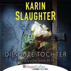 Die gute Tochter (Ungekürzt) (MP3-Download) - Slaughter, Karin