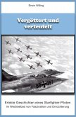 Vergöttert und verteufelt (eBook, ePUB)