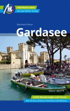 Gardasee Reiseführer Michael Müller Verlag - Fohrer, Eberhard