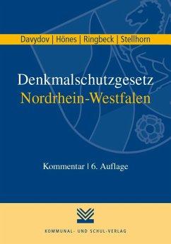 Denkmalschutzgesetz Nordrhein-Westfalen - Davydov, Dimitrij; Hönes, Ernst R; Ringbeck, Birgitta; Stellhorn, Holger