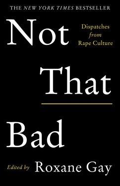 Not That Bad (eBook, ePUB) - Gay, Roxane