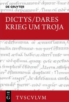 Krieg um Troja - Dictys; Dares
