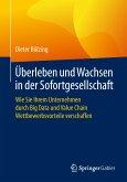 Überleben und Wachsen in der Sofortgesellschaft (eBook, PDF)