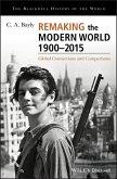 Remaking the Modern World 1900 - 2015 (eBook, ePUB)