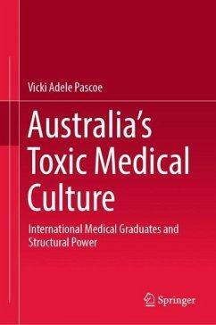 Australia´s Toxic Medical Culture