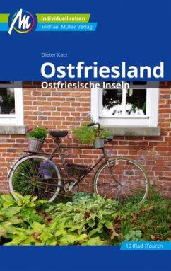 Ostfriesland & Ostfriesische Inseln Reiseführer Michael Müller Verlag - Katz, Dieter