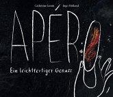 Apéro - Ein leichtfertiger Genuss