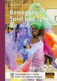 Bewegung, Spiel und Sport für alle