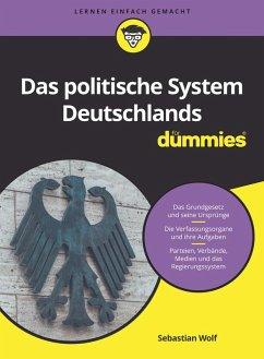 Das politische System Deutschlands für Dummies (eBook, ePUB) - Wolf, Sebastian