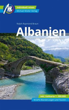 Albanien Reiseführer Michael Müller Verlag - Braun, Ralph-Raymond