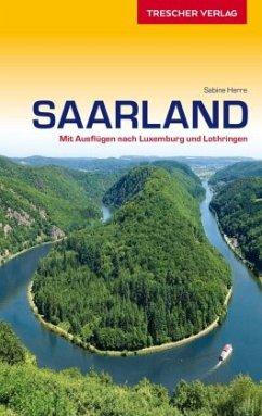 Reiseführer Saarland - Herre, Sabine