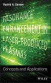 Resonance Enhancement in Laser-Produced Plasmas (eBook, PDF)