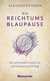 Die Reichtumsblaupause (eBook, ePUB)
