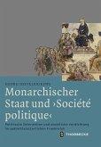 Monarchischer Staat und 'Société politique'