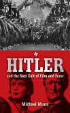 Hitler and the Nazi Cult of Film and Fame (eBook, ePUB)